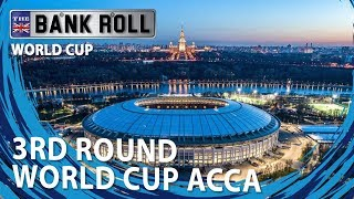 World Cup Acca Bet  | Group Stage 3rd Round 10 Team Parlay | Team Bankroll