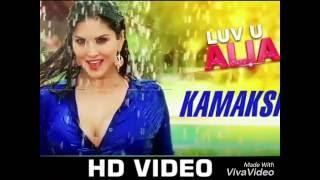 Kamakshi | Luv  U Alia| Shaan |Jessie Gift | Sunny Leone & Srujan Lokesh