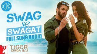 Swag Se Swagat - Full Song Audio | Tiger Zinda Hai | Vishal | Neha | Vishal and Shekhar