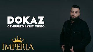 Buba Corelli - Dokaz (Official Lyric Video) (Censured)