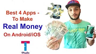 4 Best Apps To Make Real Money On Android/iOS