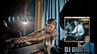 Electro Swing - DJ Dunya - XyloSWING (Official Music Video)