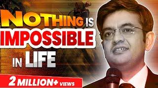 BEST HINDI MOTIVATIONAL SPEECH #NOTHING IMPOSSIBLE# MR SONU SHARMA # LIFE TRANSFORMATION # PART 1
