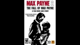 Music Max Payne 2 The Fall of Max Payne | موسيقى ماكس باين ٢