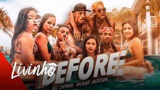 Damar Jackson ft MC Livinho - Before (Official Video)