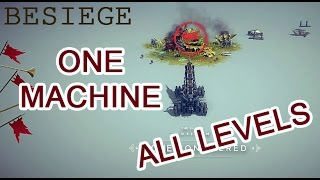Besiege - Simple Machine can Clear all levels in 4 MINUTES + Download link