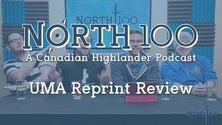 North 100 Ep56 - UMA Reprint Review