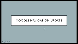 Moodle Site Update Navigation Intro