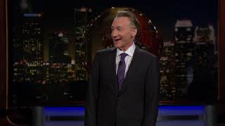 Monologue: This Week in Stupid | Real Time with Bill Maher (HBO)