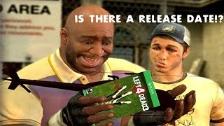 Is Left 4 Dead 3 coming out soon?