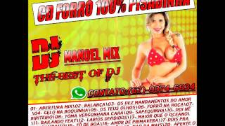 CD FORRÓ 100% PISADINHA 2016- (VOL.05) - BY DJ MANOEL MIX THE BEST OF DJ