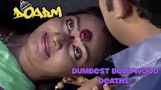 DOABM 11- DUMBEST BOLLYWOOD DEATHS!