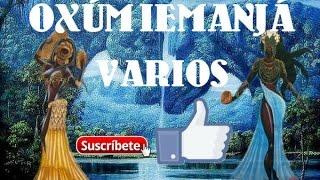 OXÚM - IEMANJÁ VARIOS / MARTÍN DE XANGÓ