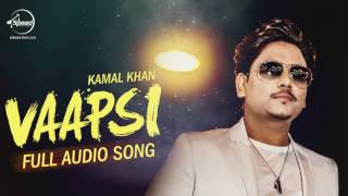 Vaapsi (Full Audio Song) | Harish Verma | Sameksha | Dhrriti Saharan | Kamal Khan | Speed Records