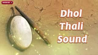 DESI RAJASTHANI DHOL THALI SOUND | Instrumental Music