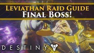 Destiny 2 - Final Destiny 2 Leviathan Raid Boss Guide! Emperor Calus Complete Walkthrough Guide!