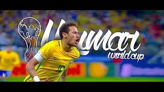 Neymar & Brazil • Ready for Russia 2018