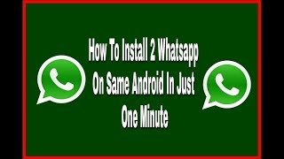 dual whatsapp on android