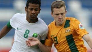 QF - Australia vs Saudi Arabia: AFC U22 Champuinship 2014