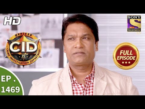 CID - सी आई डी - Ep 1469 - Full Episode - 21st October, 2017