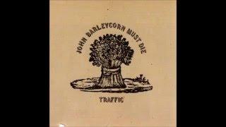 Traffic - John Barleycorn Must Die (cover)