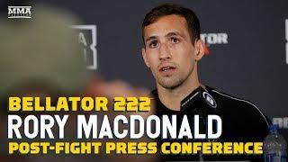 Bellator 222: Rory MacDonald Post-Fight Press Conference - MMA Fighting