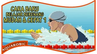 CARA BARU Belajar Berenang, MUDAH dan CEPAT 1 - Gaya Dada