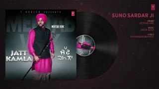 Suno Sardar ji (Full Audio song)|| Mehtab virk || Mista Baaz