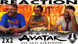 Avatar: The Last Airbender 2x2 REACTION!!