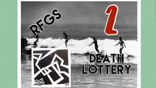 RFGS: EP 2 By Death Lottery Review Part 2