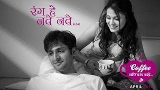 Rang He Nave Nave - Official Song   Coffee Ani Barach Kahi I HD