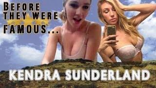 Kendra Sunderland - Before They Were Famous