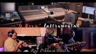 O Deva Instrumental | Raj Prakash Paul | Prardhana Album | 4K | Haken Continuum | Seaboard Grand