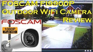 FOSCAM FI9900P Outdoor HD WiFi IP Camera Full Review