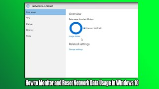 How to Monitor and Reset Network Data Usage in Windows 10