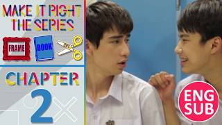 Make It Right Frame Book Cut: Chapter 2 [Eng Sub]