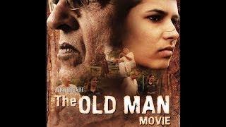 The Old Man -Short Film 2013