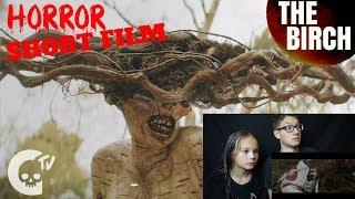 [FNSHF - 35] The Birch Short Horror Film Reaction!!!