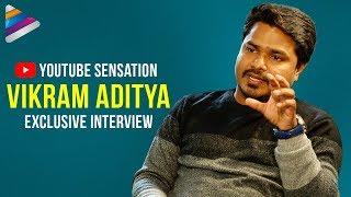 YouTube Sensation Vikram Aditya Success Story | Vikram Aditya Exclusive Interview | Telugu FilmNagar