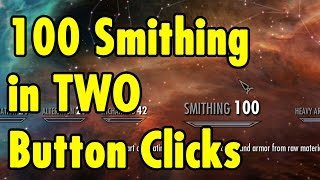 100 Smithing in TWO Button Clicks - Skyrim Special Edition - xBeau Gaming