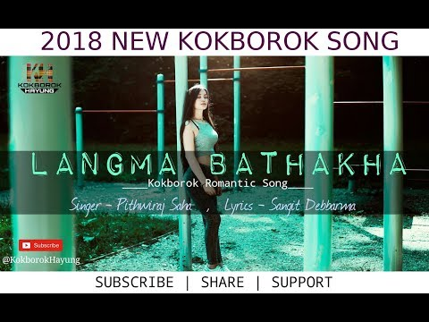 Xxx Mp4 LANGMA BATHAKHA 2018 NEW KOKBOROK SONG LYRICAL KOKBOROK MUSIC VIDEO 3gp Sex