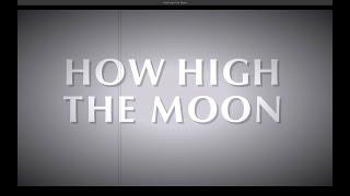 How High The Moon (Susanne Karkossa On Vocals)