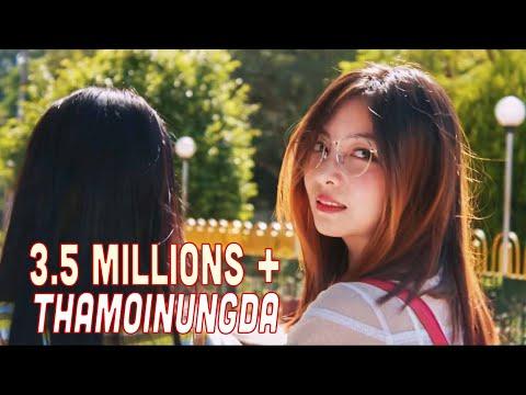 THAMOINUNGDA | JAMZ & PANTHOI | Manipuri Music Video 2018