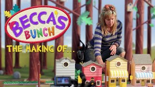 Becca's Bunch - The Making Of...