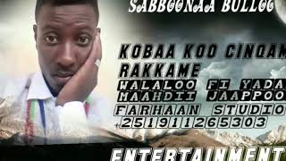 Best Oromoo Music Sabbonaa Bulloo
