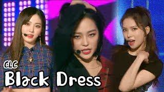 [HOT] CLC - BLACK DRESS, 씨엘씨 - 블랙드레스 Show Music core 20180317