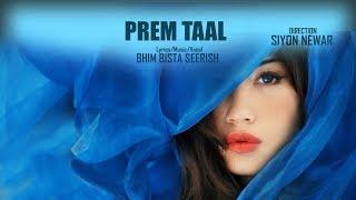 PREM TAAL | New Nepali Song 2018 | Bhim Bista Seerish | Audio
