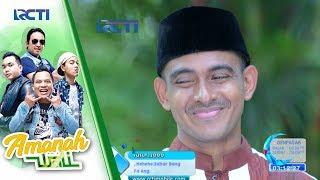 AMANAH WALI - Alhamdulillah Taarufnye Bukan Sama Santriwati [14 Juni 2017]