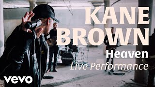 Heaven (Official Live Performance) | Vevo x Kane Brown