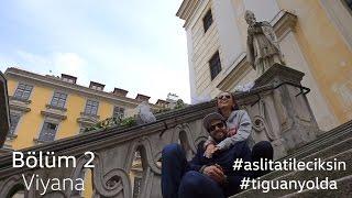 Aslı Tatile Çıksın - #tiguanyolda Viyana